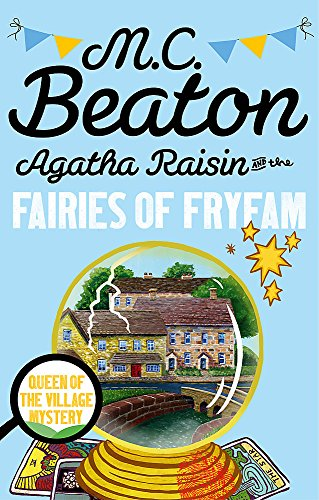 9781472121349: Agatha Raisin and the Fairies of Fryfam