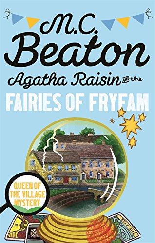 9781472121349: Agatha Raisin and the Fairies of Fryfam