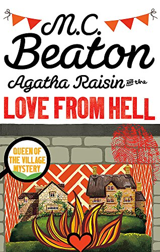 9781472121356: Agatha Raisin and the Love from Hell