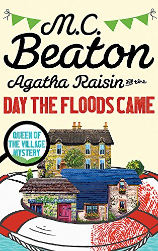 9781472121363: Agatha Raisin and the Day the Floods Came