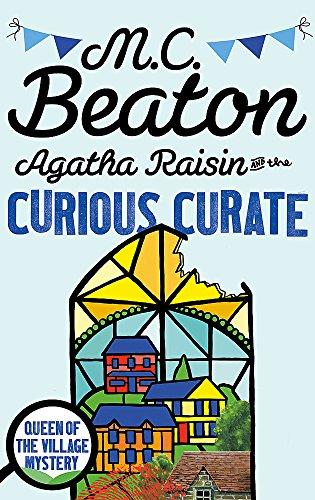 9781472121370: Agatha Raisin and the Curious Curate
