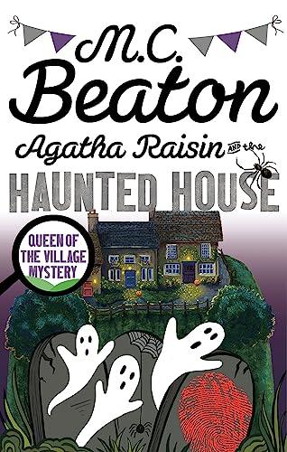 9781472121387: Agatha Raisin and the Haunted House