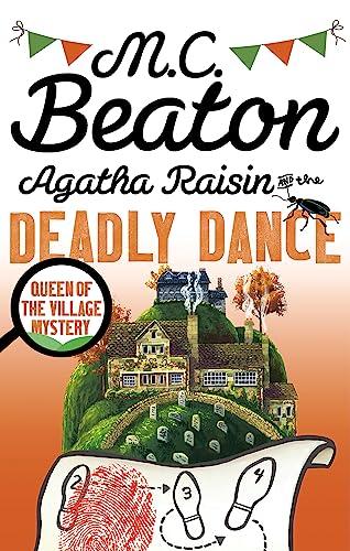 9781472121394: Agatha Raisin and the Deadly Dance
