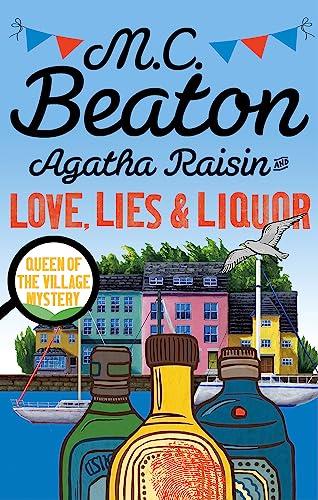 9781472121417: Agatha Raisin and Love, Lies and Liquor