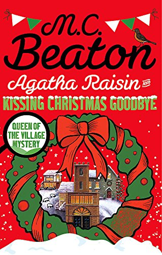 9781472121424: Agatha Raisin and Kissing Christmas Goodbye