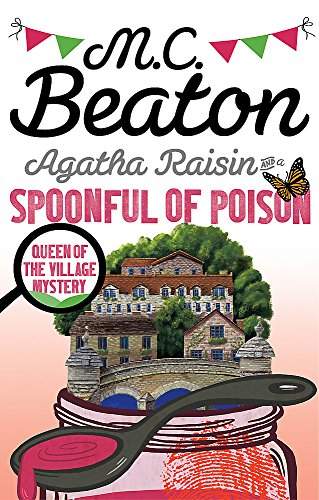9781472121431: Agatha Raisin and a Spoonful of Poison