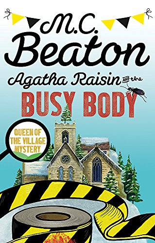 9781472121455: Agatha Raisin and the Busy Body
