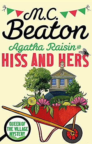 9781472121479: Agatha Raisin: Hiss and Hers