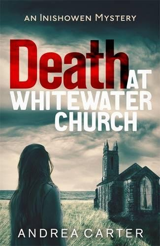 9781472122568: Death at Whitewater Church: An Inishowen Mystery