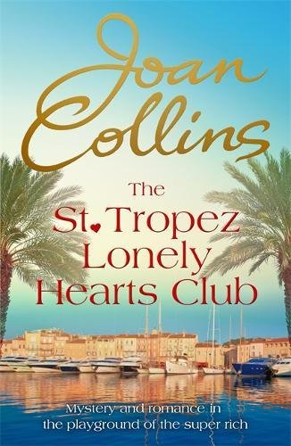 9781472122940: The St. Tropez Lonely Hearts Club: A Novel