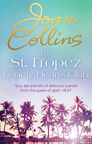 9781472122964: The St. Tropez Lonely Hearts Club: A Novel