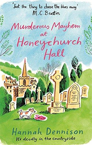 9781472123800: Murderous Mayhem at Honeychurch Hall