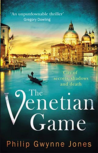 9781472123978: The Venetian Game: a haunting thriller set in the heart of Italy's most secretive city (The Nathan Sutherland Series)