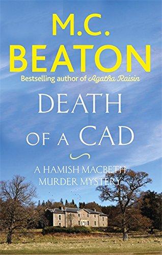 9781472124074: Death of a Cad (Hamish Macbeth)