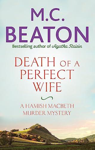 9781472124098: Death of a Perfect Wife (Hamish Macbeth)