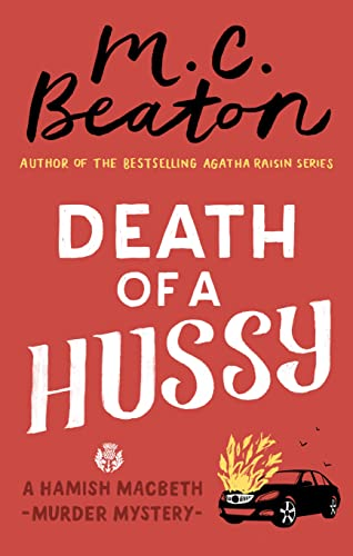 9781472124104: Death of a Hussy (Hamish Macbeth)