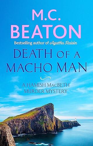 9781472124487: Death of a Macho Man (Hamish Macbeth)