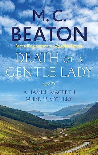 9781472124593: Death of a Gentle Lady (Hamish Macbeth)
