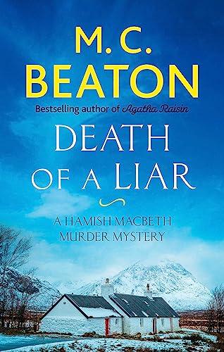 9781472124661: Death of a Liar (Hamish Macbeth)
