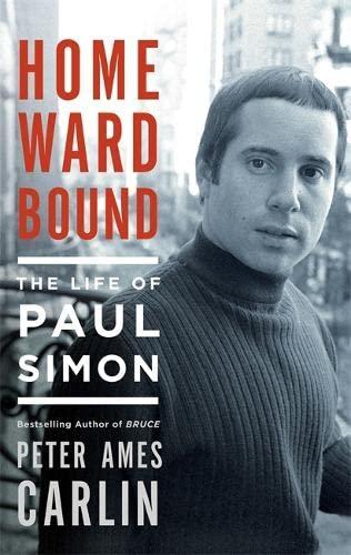 9781472125842: Homeward Bound: The Life of Paul Simon