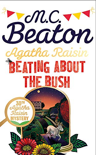 9781472127006: Agatha Raisin: Beating About the Bush