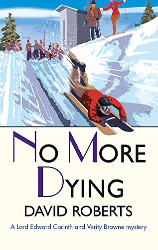 9781472128140: No More Dying (Lord Edward Corinth & Verity Browne)