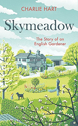 9781472128775: Skymeadow: Notes from an English Gardener