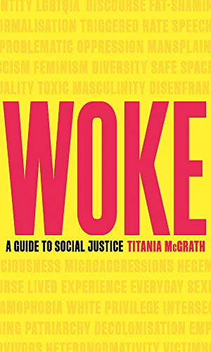 9781472130846: Woke: A Guide to Social Justice