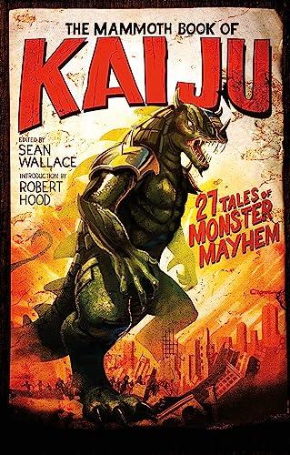 9781472135643: The Mammoth Book of Kaiju (Mammoth Books)