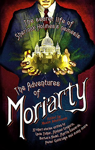 9781472135773: The Mammoth Book of the Adventures of Moriarty