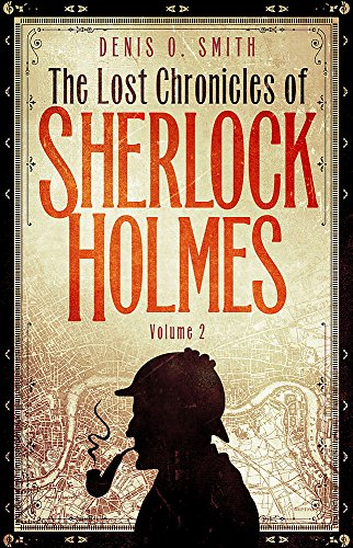 9781472136251: The Lost Chronicles of Sherlock Holmes: Volume 2