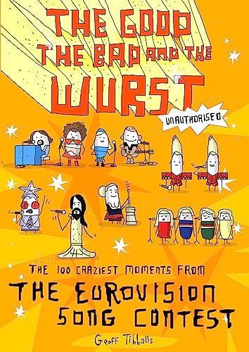 9781472137067: Eurovision's 100 Craziest Moments