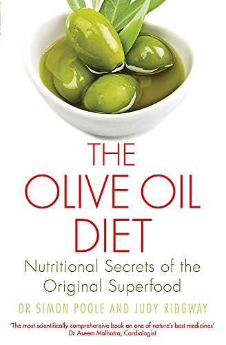 9781472138460: The Olive Oil Diet: Nutritional Secrets of the Original Superfood