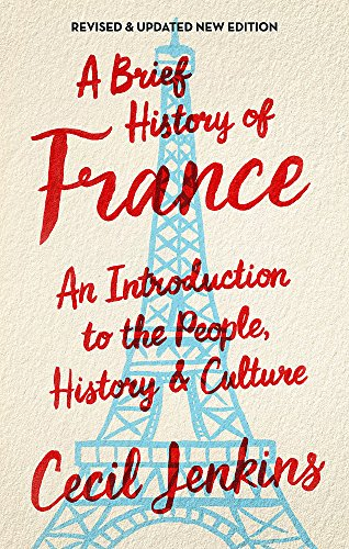 9781472139511: A Brief History of France, Revised and Updated
