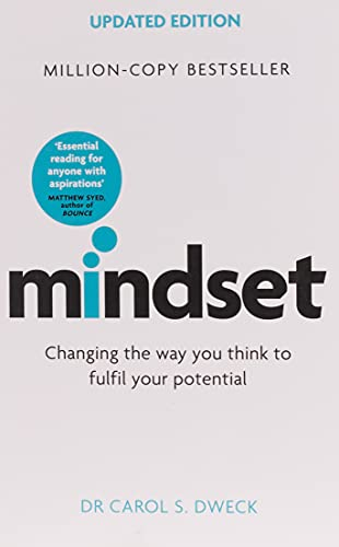 Mindset - Updated Edition: Changing The Way: Carol Dweck
