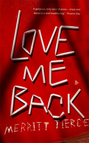 9781472150813: Love Me Back