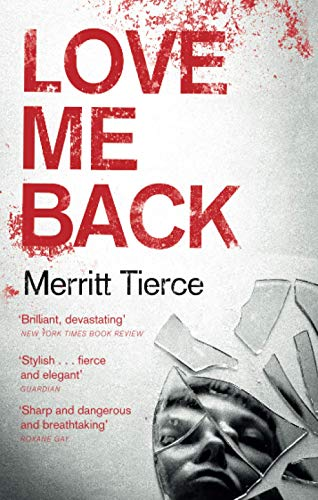 9781472150837: Love Me Back