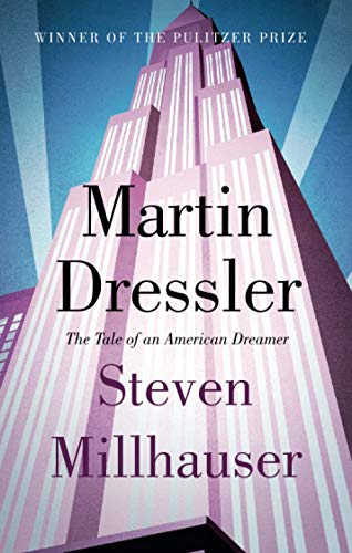 9781472151094: Martin Dressler: The Tale of an American Dreamer
