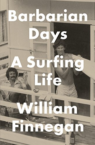 9781472151391: Barbarian Days: A Surfing Life