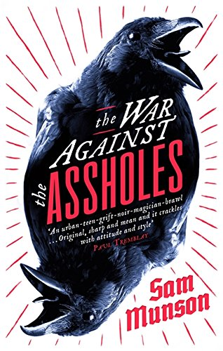 9781472151551: The War Against the Assholes