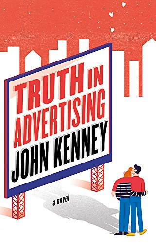 Truth in Advertising (Paperback): John Kenney