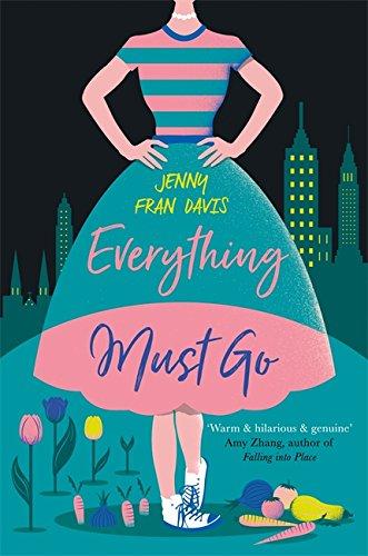 Everything Must Go (Paperback): Jenny Fran Davis