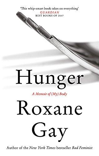 9781472153791: Hunger: A Memoir of (My) Body