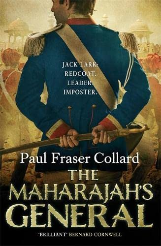 9781472200273: The Maharajah's General (Jack Lark, Book 2): A fast-paced British Army adventure in India