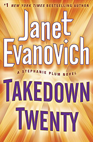 9781472201577: Takedown Twenty: A laugh-out-loud crime adventure full of high-stakes suspense (Stephanie Plum)