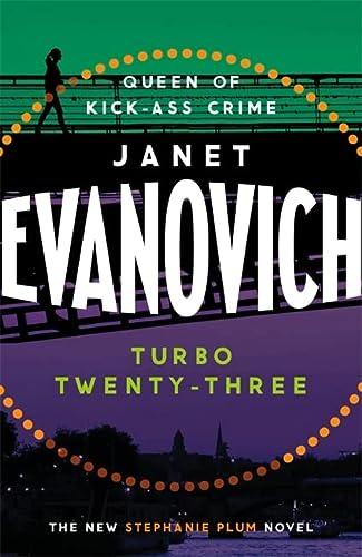 9781472201713: Turbo Twenty-Three: A fast-paced adventure full of murder, mystery and mayhem (Stephanie Plum 23)