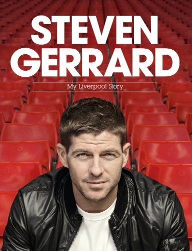 9781472203946: Steven Gerrard: My Liverpool Story Special Edition