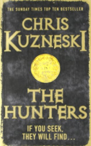 9781472204332: The Hunters: If You Seek, They Will Find