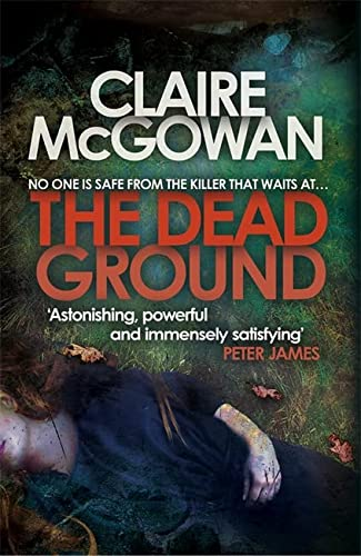 9781472204394: The Dead Ground (Paula Maguire 2): An Irish serial-killer thriller of heart-stopping suspense