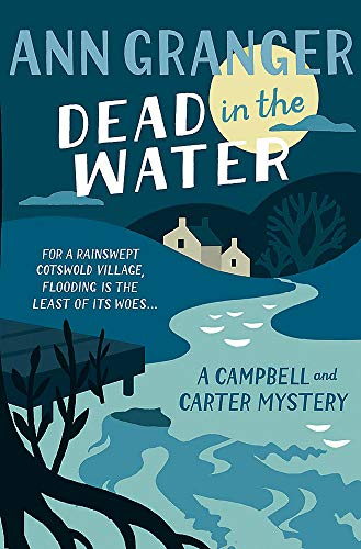 9781472204554: Dead In The Water: Campbell & Carter Mystery 4 (Campbell and Carter)